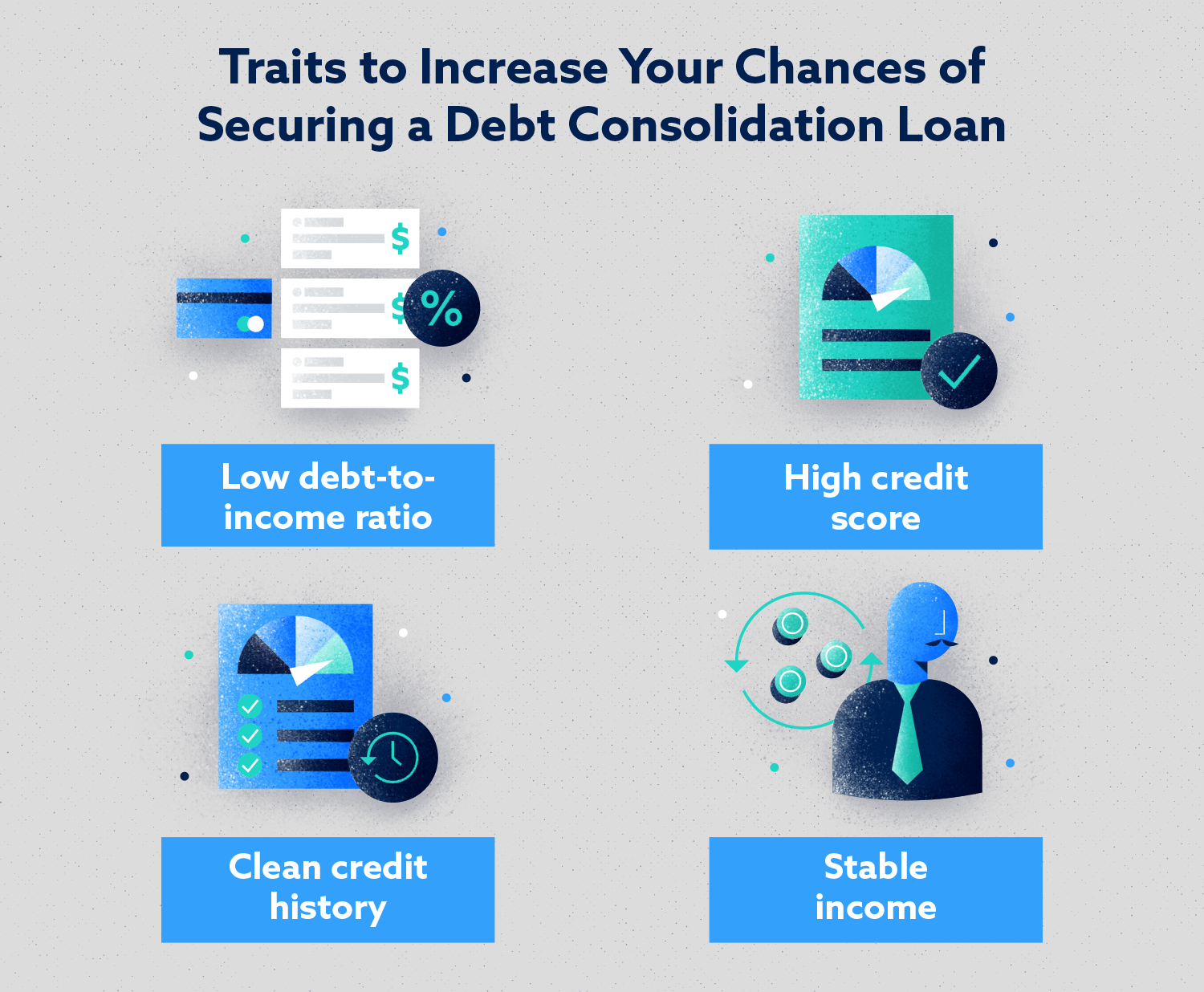 Traits to Increase Your Chances of Securing a Debt Consolidation Loan Image