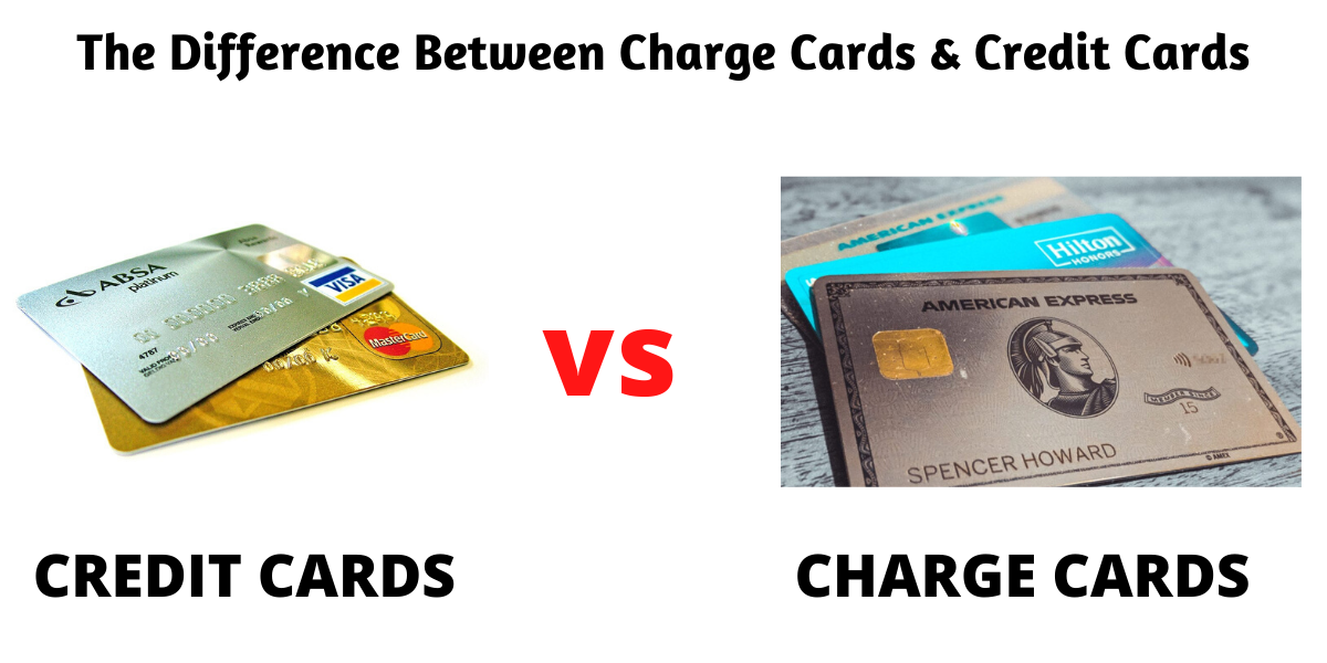 The Difference Between Charge Cards & Credit Cards