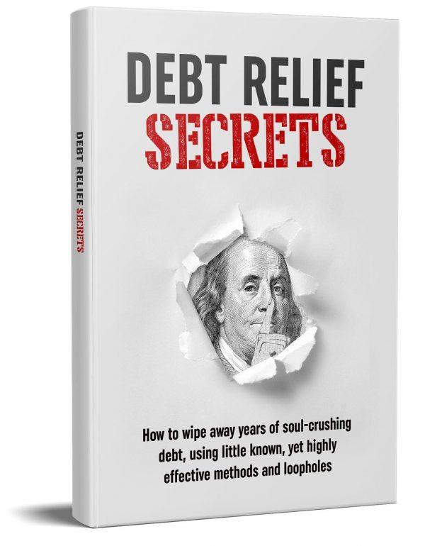 Debt Relief Secrets book