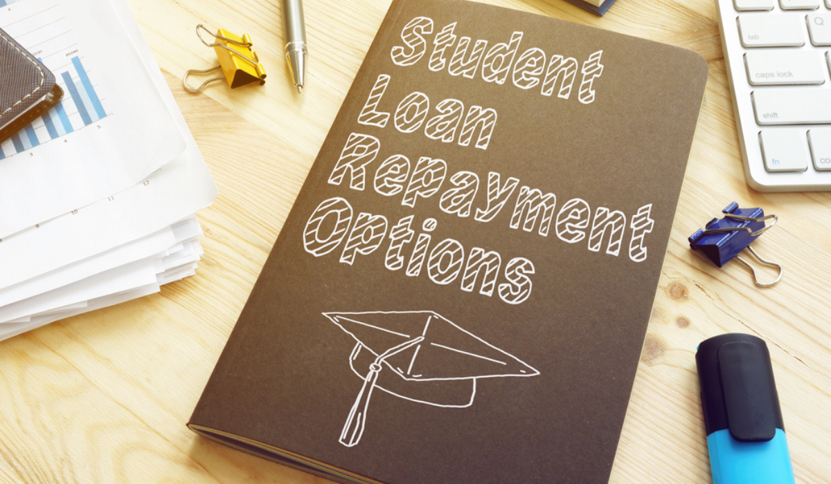 Options for Student Loan Repayment in 2021